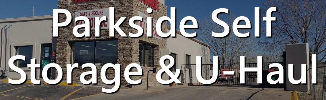 Parkside Self Storage & U-Haul